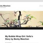 My Bubble Wrap Girl - Sofia's Story by Becky Meechan