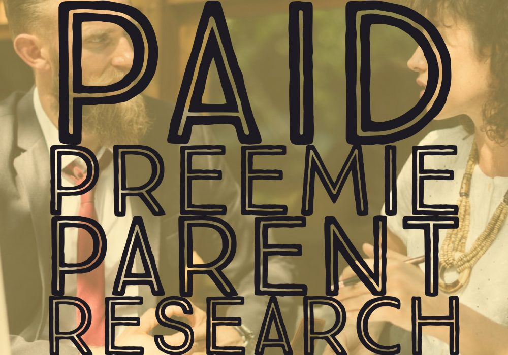 PAID RESEARCH: Preemie Parent Opportunity